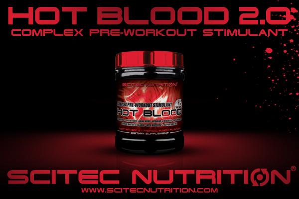 Scitec представя един от най-добрите азотни буустъри на паза - Hot Blood 2.0
