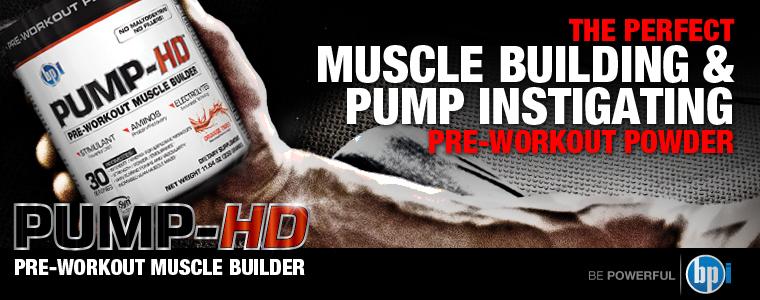 Pump-HD е напомпваща предтренировъчна формула от BPI Sports